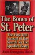 The Bones of St Peter by John Evangelist Walsh