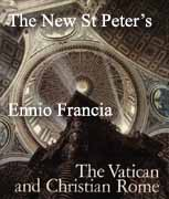 The New St Peter's by Ennio Francia from 'The Vatican and Christian Rome'